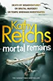 Mortal Remains (0099556863) by Reichs, Kathy