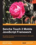 Sencha Touch 2 Mobile JavaScript Fram...
