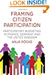 Framing Citizen Participation: Partic...