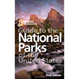 National Geographic Guide to the National Parks of the United States, 6th Editionby National Geographic