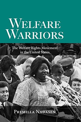 Welfare Warriors: The Welfare Rights Movement in the United States
