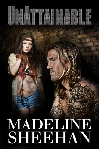 Unattainable (Undeniable: Book Three) by Madeline Sheehan