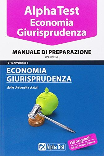 Alpha Test Economia giurisprudenza Manuale di preparazione PDF
