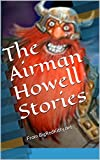 The Airman Howell Stories: From BigRedKitty.net