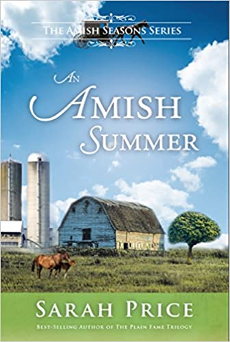 An Amish Summer: An Amish Christian Romance (Amish Seasons Book 2)