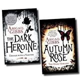 Abigail Gibbs The Dark Heroine Series Collection Abigail Gibbs 2 Books Set (Dinner with a vampire, Autumn Rose)