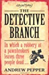 The Detective Branch