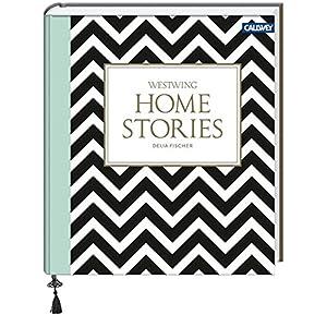 Homestories: Stilkunde und Wohnideen für ein persönliches Zuhause