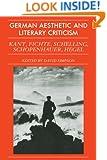 German Aesthetic Literary Criticism (German Aesthetic and Literary Criticism)