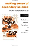 Making Sense of Secondary Science: Research into children's ideas (Studies)