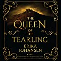 The Queen of the Tearling: A Novel (       UNABRIDGED) by Erika Johansen Narrated by Katherine Kellgren