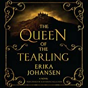 The Queen of the Tearling: A Novel | [Erika Johansen]