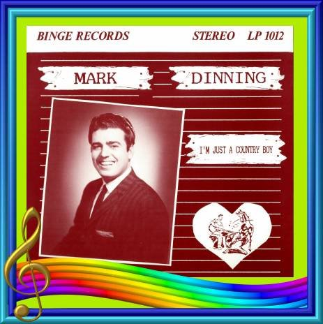 Mark Dinning - I'm Just A Country Boy