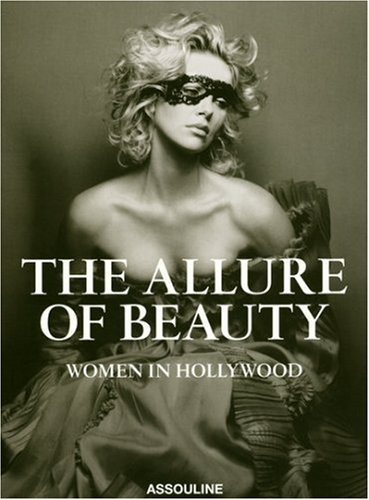 The Allure of Beauty: Women in Hollywood by Karen Durbin (2008-09-15)