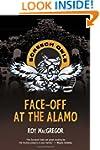 Face-Off at the Alamo