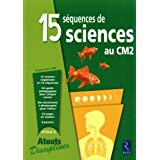 15 squences de sciences au CM2par Bernadette Aubry