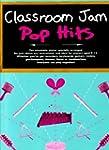 Classroom Jam Pop Hits