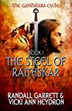 img - for The Steel of Raithskar (The Gandalara Cycle Book 1) book / textbook / text book