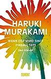 Wenn der Wind singt Pinball 1973: Zwei Romane