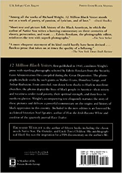 richard wright 12 million black voices 12 million black voices, first published in 1941, combines wright's prose with   in twelve million black voices, richard wright, in a beautifully poetic prose,.
