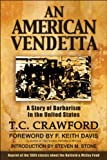 An American Vendetta: Hatfield and McCoy Feud