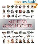Milit�rgeschichte: Waffen und Kriegf�...