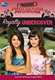 img - for Royalty Undercover (Princess Protection Program, No. 2) book / textbook / text book