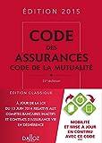 Code des assurances, code de la mutualité 2015 - 21e éd.
