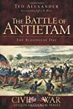 Battle of Antietam: The Bloodiest Day (MD) (Civil War Sesquicentennial Series)