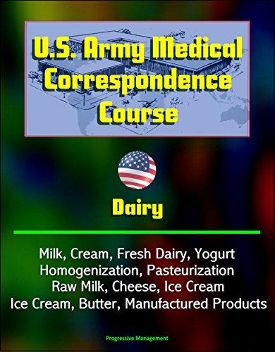 us-army-medical-correspondence-course-dairy-milk-cream-fresh-dairy-yogurt-homogenization-pasteurizat