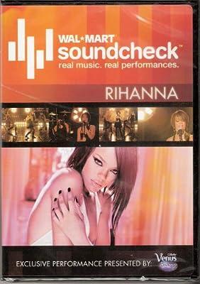 Wal*Mart Soundcheck Rihanna