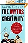 The Myths of Creativity: The Truth Ab...