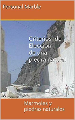 criterios-de-eleccion-de-una-piedra-natural-marmoles-y-piedras-naturales-guias-tecnicas-del-marmol-y