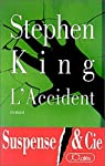 L'Accident (Thrillers) par King
