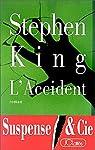L'Accident par King