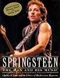 Backstreets: Springsteen: The Man and HIs Music and the Editors of Backstreets Magazine (051758929X) by Charles Cross