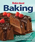 Robin Hood Baking: Over 250 Recipes f...