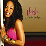 "Let'S Do It Againvon ""Leela James"""