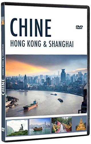 Chine : Hong Kong & Shanghai