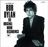 Bob Dylan The Original Mono Recordings (+ In Concert: Brandeis University 1963)