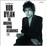The Original Mono Recordings (+ In Concert: Brandeis University 1963)by Bob Dylan