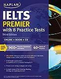 IELTS Premier with 8 Practice Tests: Online + Book + CD (Kaplan Test Prep)