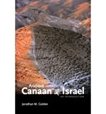 img - for [ Ancient Canaan and Israel: An Introduction [ ANCIENT CANAAN AND ISRAEL: AN INTRODUCTION BY Golden, Jonathan M ( Author ) May-15-2009[ ANCIENT CANAAN AND ISRAEL: AN INTRODUCTION [ ANCIENT CANAAN AND ISRAEL: AN INTRODUCTION BY GOLDEN, JONATHAN M ( AUTHOR ) MAY-15-2009 ] By Golden, Jonathan M ( Author )May-15-2009 Paperback book / textbook / text book