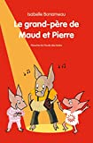 """Afficher """"Le Grand-père de Maud et Pierre"""""""
