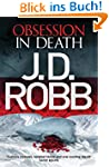 Obsession in Death: In Death Series:...