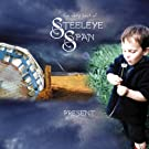 The Very Best of Steeleye Span - Present - (Re-Recorded Versions)