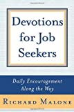 img - for Devotions for Job Seekers: Daily Encouragement Along the Way book / textbook / text book