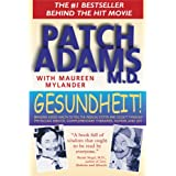 Gesundheit!: Bringing Good Health to You, the Medical System, and Society through Physician Service, Complementary...