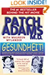 Gesundheit!: Bringing Good Health to...