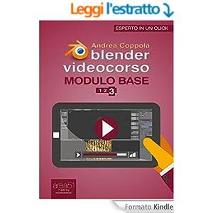 Blender Videocorso Modulo base. Lezione 3 (Esperto in un click)